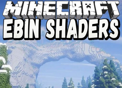 Ebin Shaders for Minecraft
