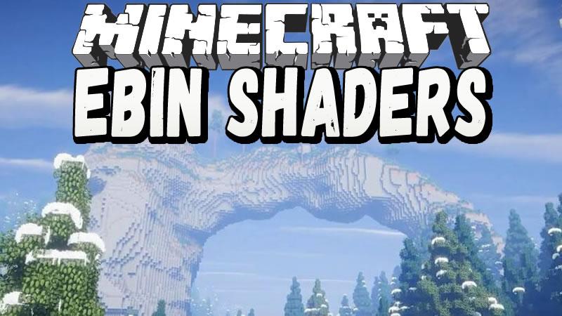 Ebin Shaders for Minecraft