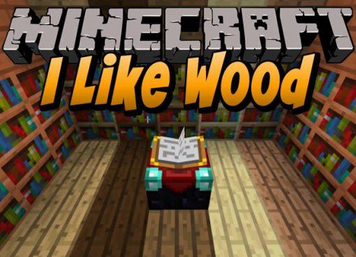 I Like Wood Mod for Minecraft
