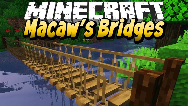 Macaw's Bridges Mod for Minecraft