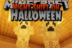 Night Shift on Halloween Map for Minecraft