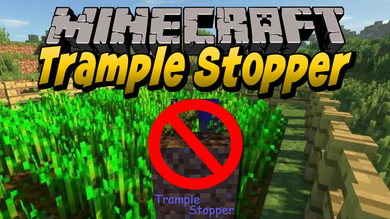 Trample Stopper Mod for Minecraft