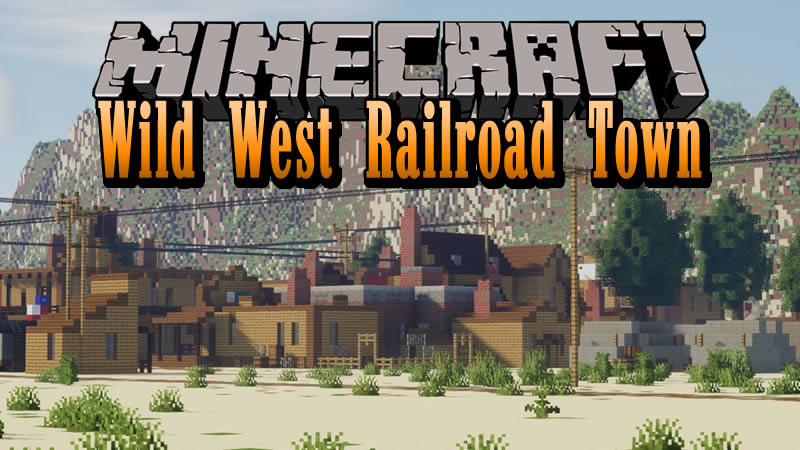 Wild West Railroad Town Map for Minecraft