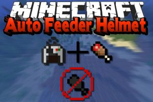 Auto Feeder Helmet Mod for Minecraft