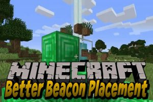 Better Beacon Placement Mod for Minecraft