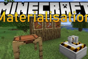 Materialisation Mod for Minecraft