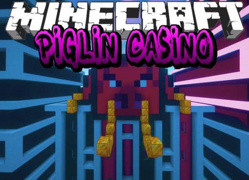 Piglin Casino Map for Minecraft