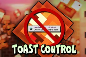 Toast Control Mod for Minecraft
