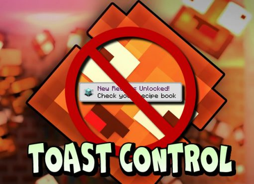 Toast Control Mod for Minecraft