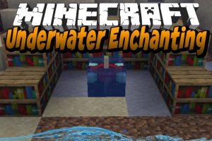 Underwater Enchanting Mod for Minecraft