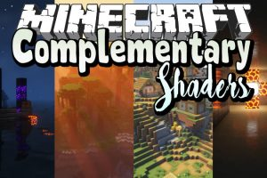 Complementary Shaders for Minecraft