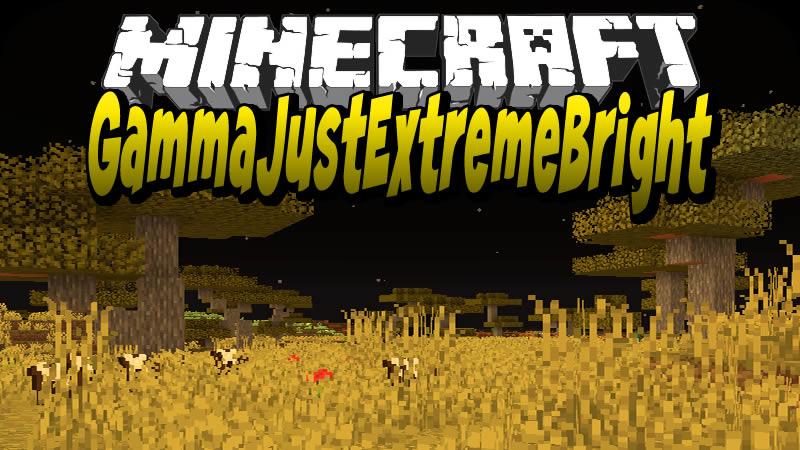 GammaJustExtremeBright (GJEB) Mod for Minecraft