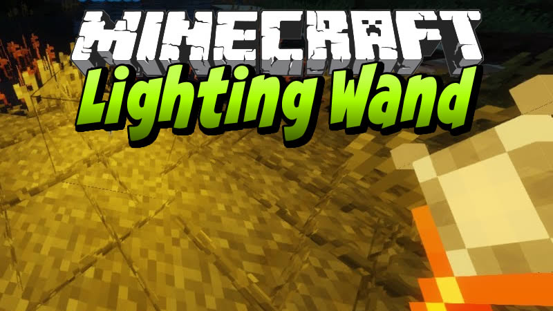 Lighting Wand Mod for Minecraft