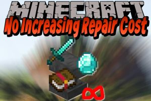 No Increasing Repair Cost Mod for Minecraft