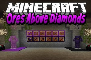 Ores Above Diamonds Mod for Minecraft