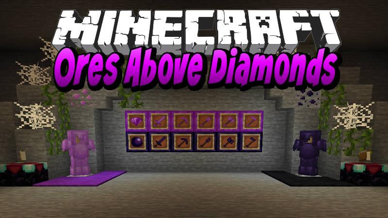 Ores Above Diamonds Mod for Minecraft