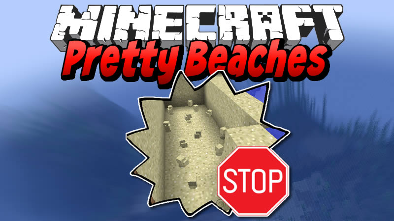Pretty Beaches Mod for Minecraft
