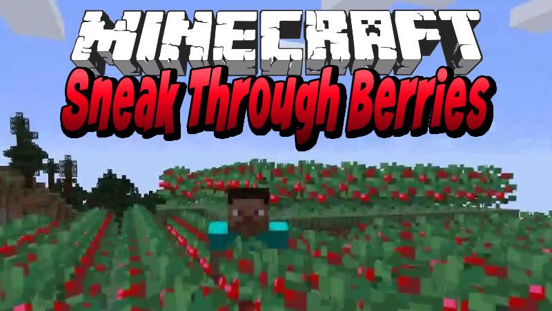 Sneak Through Berries Mod for Minecraft