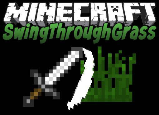 SwingThroughGrass Mod for Minecraft