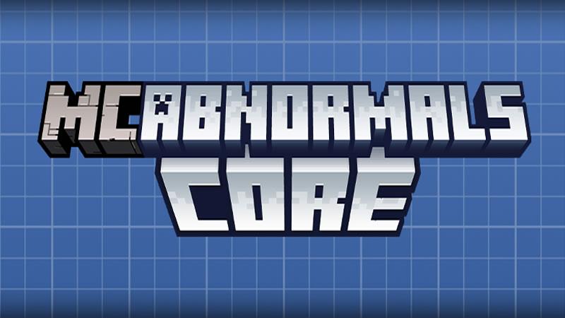 Abnormals Core for Minecraft