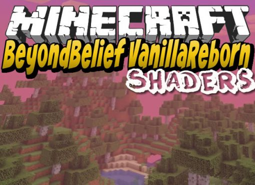 BeyondBelief VanillaReborn Shaders for Minecraft
