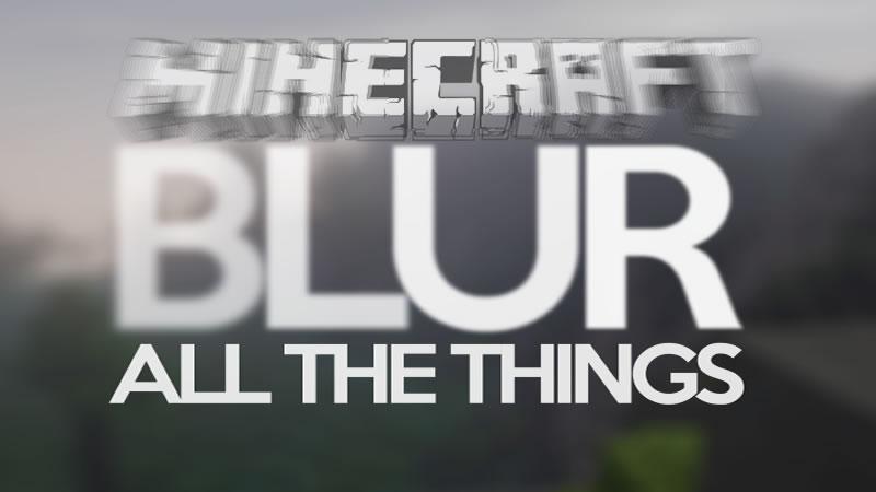 Blur Mod for Minecraft