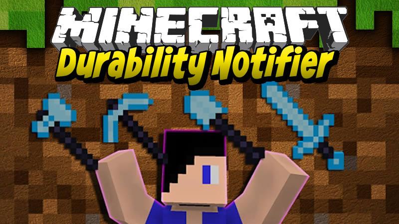 Durability Notifier Mod for Minecraft
