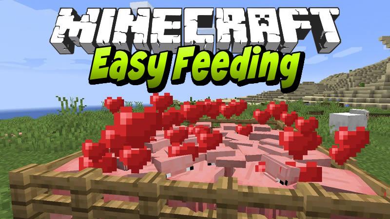 Easy Feeding Mod for Minecraft