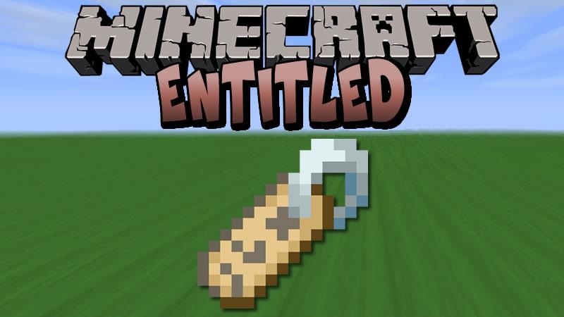Entitled Mod for Minecraft