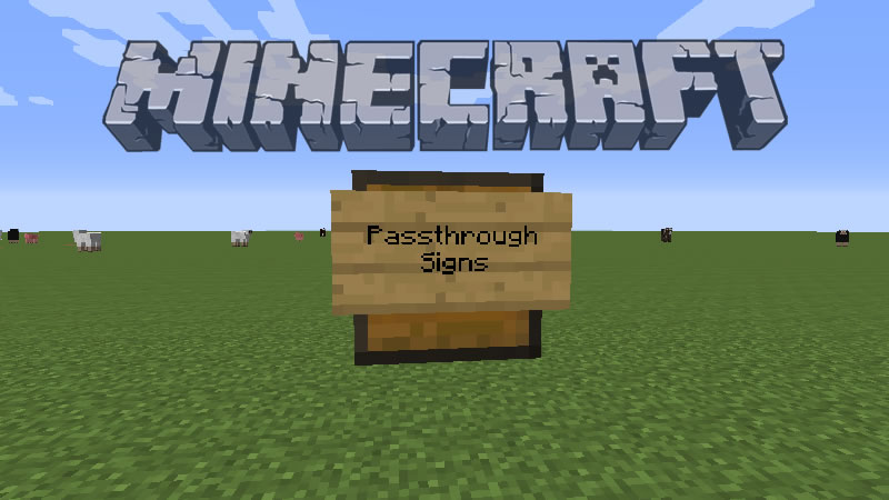 Passthrough Signs Mod for Minecraft