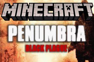 Penumbra Black Plague Map for Minecraft