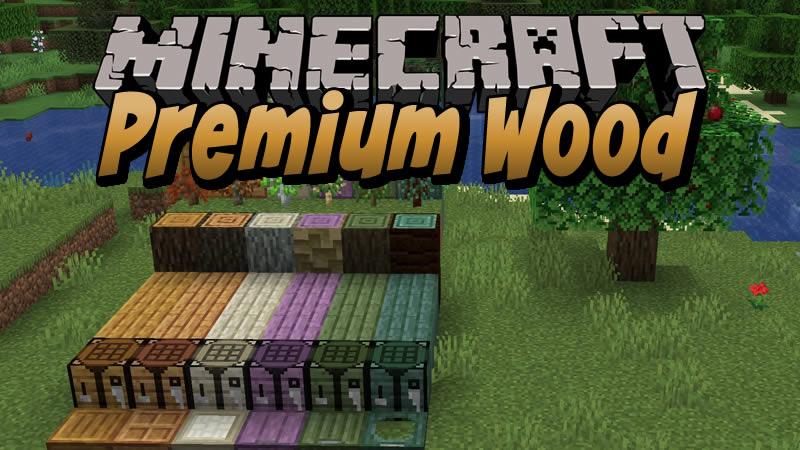 Premium Wood Mod for Minecraft