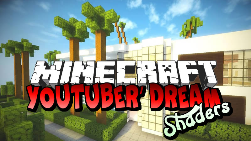 Youtuber Dream Shaders for Minecraft