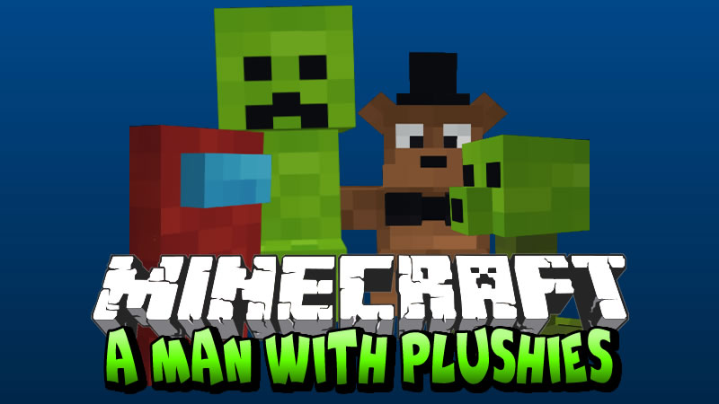 A Man With Plushies Mod for Minecraft