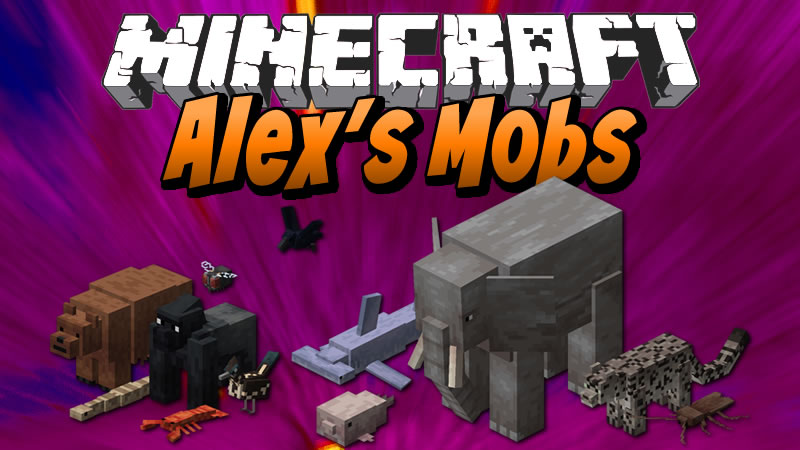 Alex's Mobs Mod for Minecraft