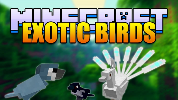 Exotic Birds Mod for Minecraft
