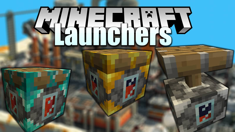 Launchers Mod for Minecraft