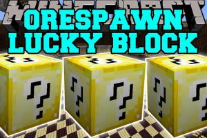 Lucky Block Orespawn Mod for Minecraft
