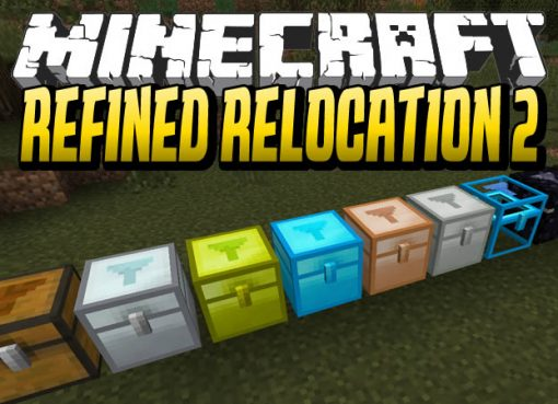 Refined Relocation 2 Mod for Minecraft