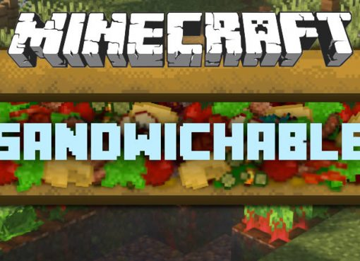 Sandwichable Mod for Minecraft