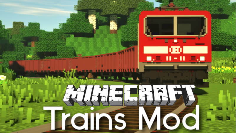 Trains Mod for Minecraft