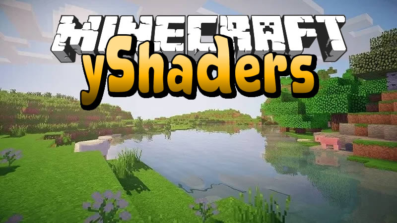 yShaders for Minecraft