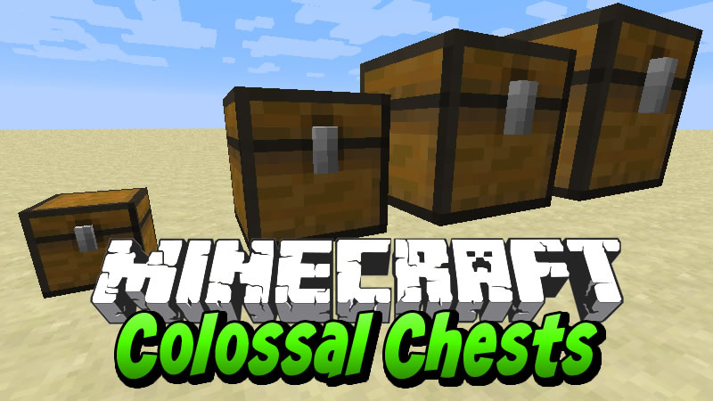 Colossal Chests Mod for Minecraft