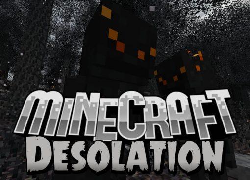 Desolation Mod for Minecraft