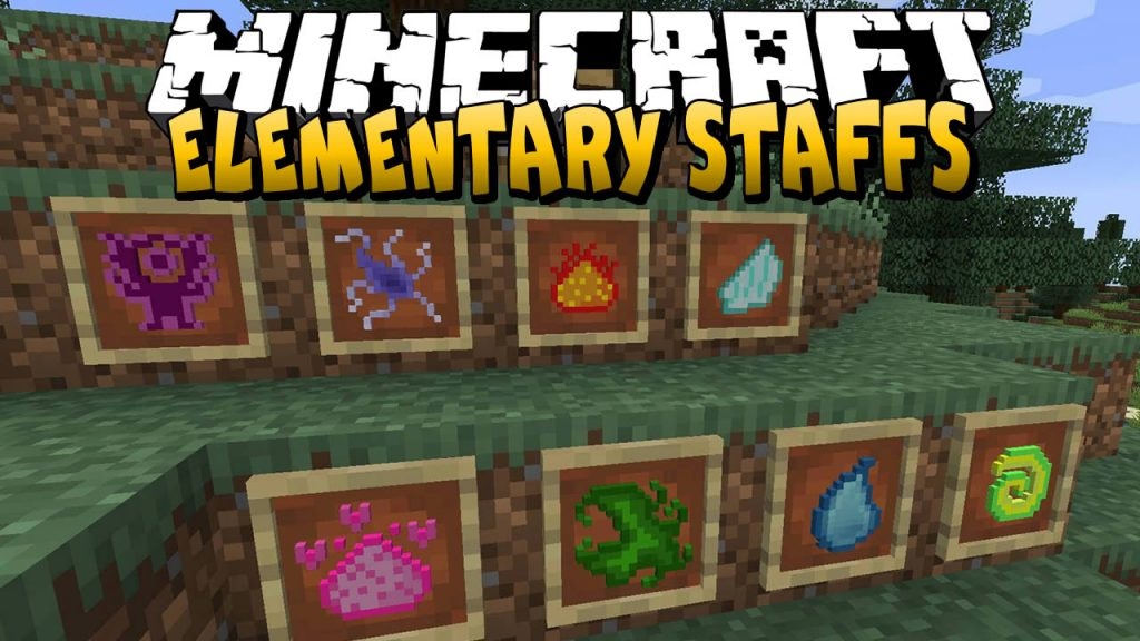Elementary Staffs Mod for Minecraft