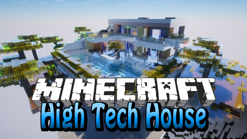 High Tech House Map for Minecraft