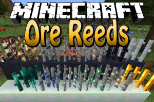 Ore Reeds Mod for Minecraft