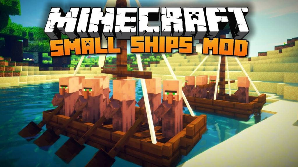 Small Ships Mod for Minecraft