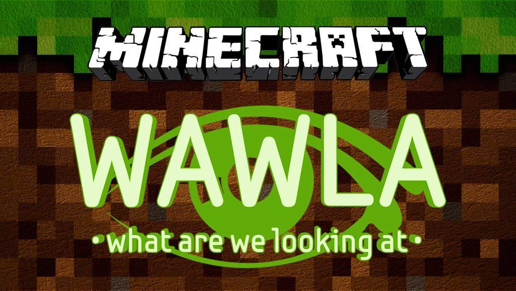 Wawla Mod for Minecraft