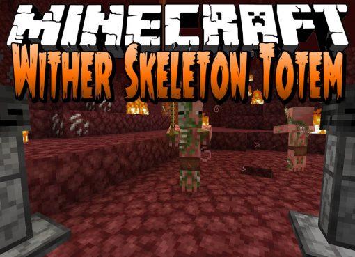 Wither Skeleton Totem Mod for Minecraft